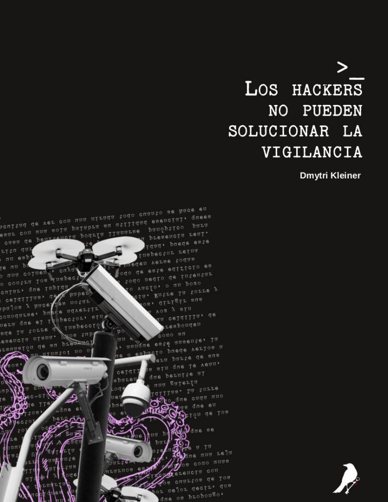 Kleiner los hackers no pueden solucionar la vigilancia