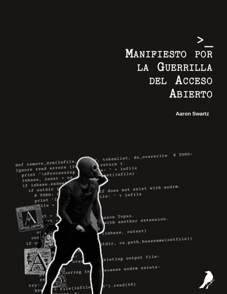 Swartz Manifiesto Guerrilla Acceso Abierto